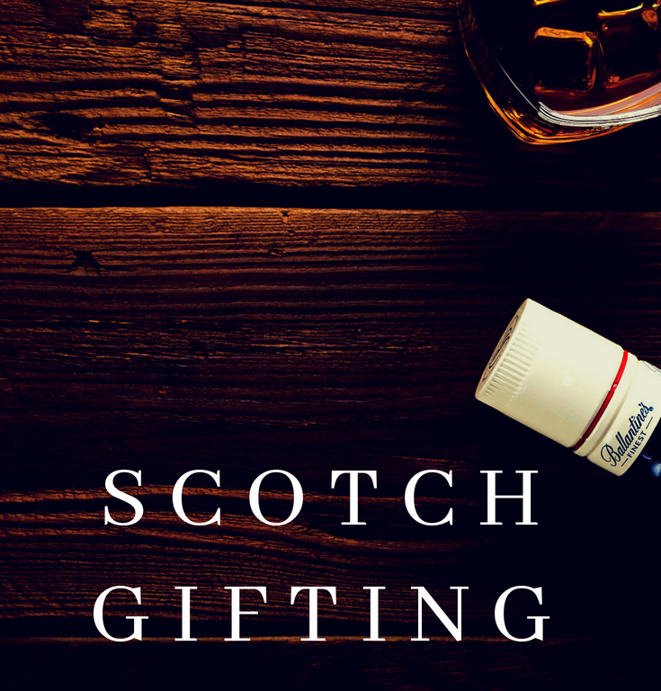 Scotch Gifting Guide