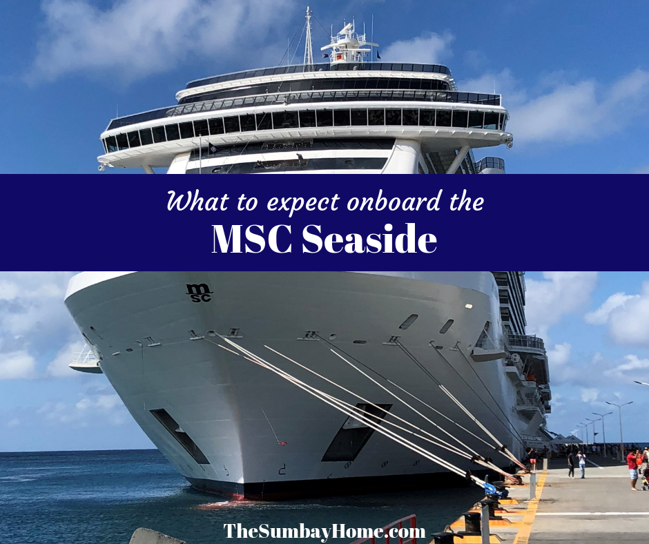 What to expect onboard the MSC Seaside TheSumbayHome.com