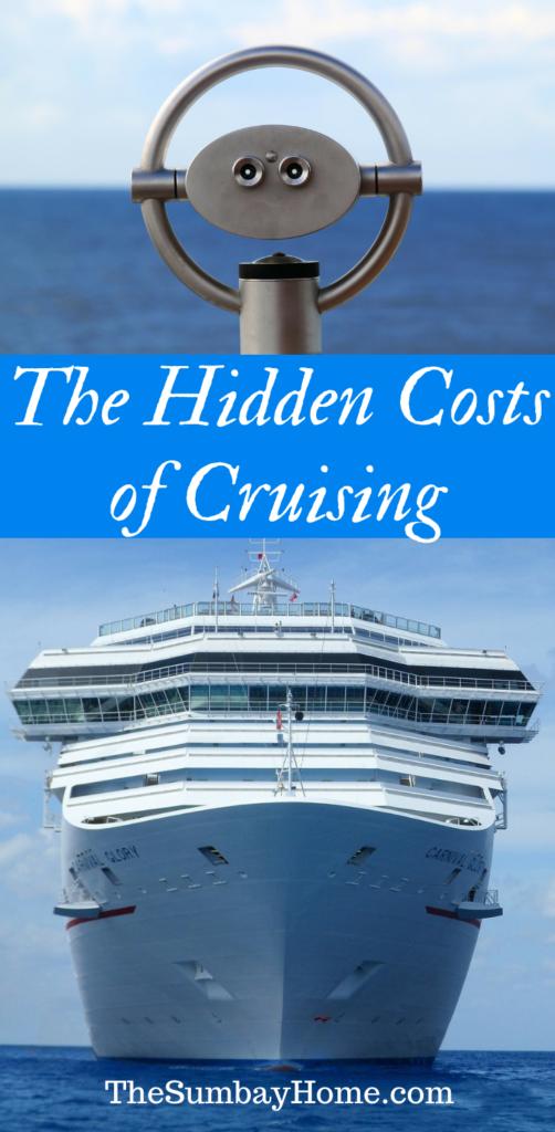 The Hidden Costs of Cruising TheSumbayHome.com