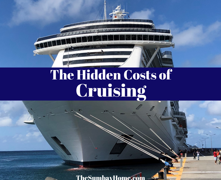 Hidden Costs of a Cruise Vacation
