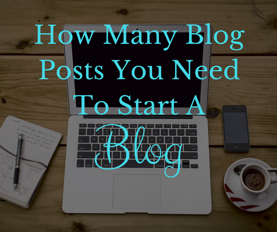 How many blog posts you need to start a blog
