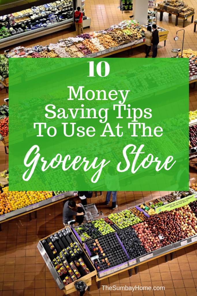 Save Money Grocery Shopping – Check out these great tips on how to save money at the grocery store. We all have to buy groceries, why not save as much money as possible while doing it. #GroceryStore #GroceryShopping #SaveMoney #SpendLess #GroceryBudgeting #GroceryStoreHacks TheSumbayHome.com
